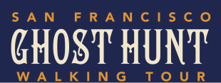 San Francisco Ghost Hunt Walking Tour